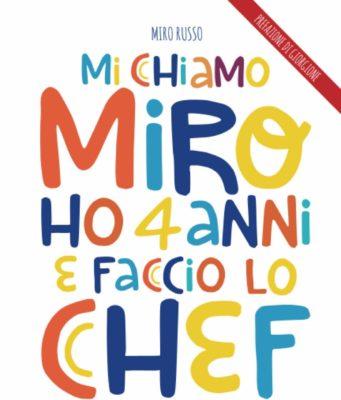 Mi chiamo Miro ho quattro anni e faccio lo Chef